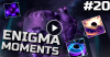 Dota 2 Enigma Moments Ep. 20